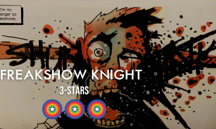 REVIEW: Freakshow Knight