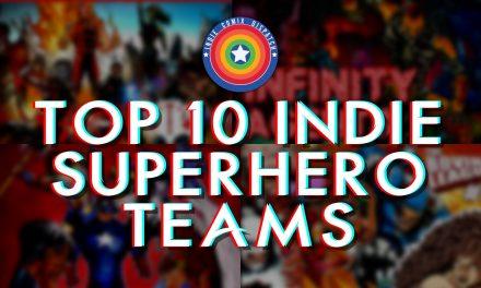 Top 10 Indie Superhero Teams
