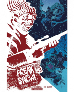 Indie Comic Reviews, REVIEW: Freak Snow #1, The Indie Comix Dispatch