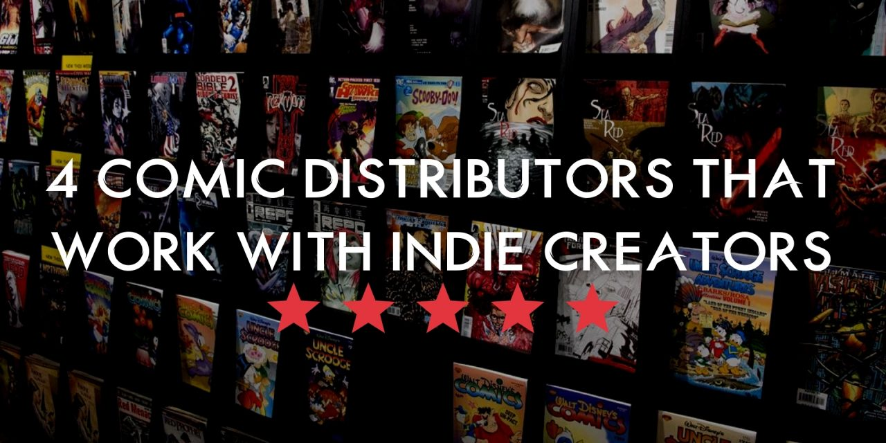 4 Comic Distributors That Work With Indie Creators
