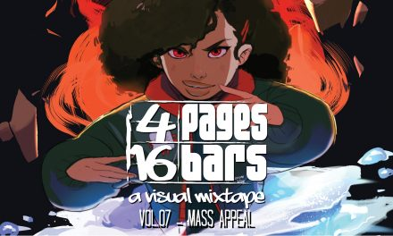 Griot Enterprises Launches 4 Pages 16 Bars: A Visual Mixtape Vol. 07 – Mass Appeal on Kickstarter