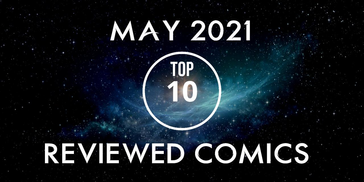 MAY: Top 10 Reviewed Comics