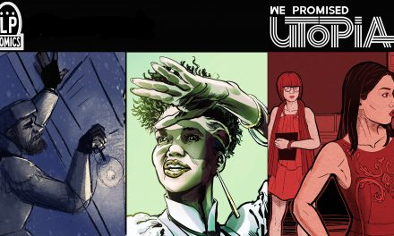 On August 4, We Promised Utopia #1 asks what if humanity saved the world today only to destroy it tomorrow?
