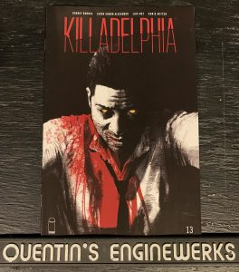 indie comic reviews, REVIEW: Killadelphia #13, The Indie Comix Dispatch