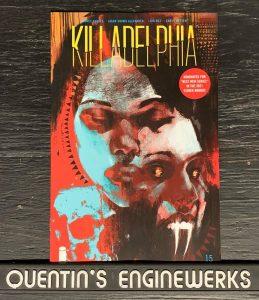, REVIEW: Killadelphia #15, The Indie Comix Dispatch