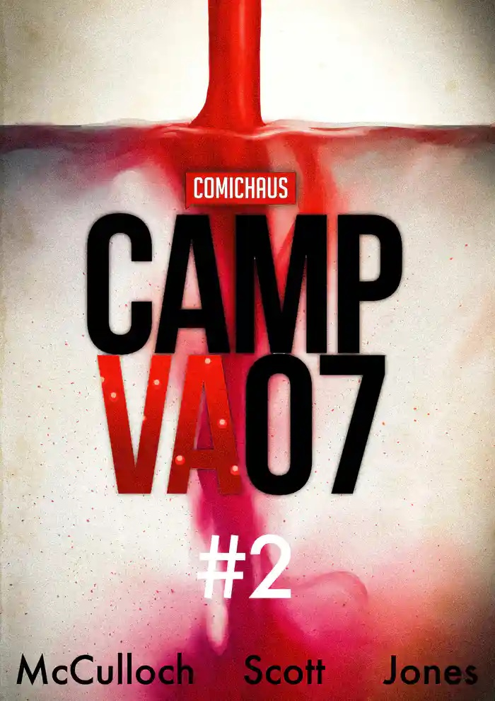 , Comichaus launches Camp VA07 issue 2: A dystopian thriller, The Indie Comix Dispatch