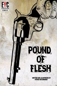 , REVIEW: Pound of Flesh, The Indie Comix Dispatch